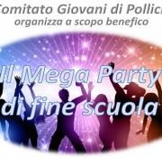 MEGA PARTY DI FINE SCUOLA - Comitato Giovani